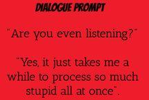 Dialogue &Writing Promts