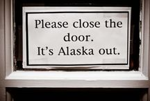 Alaska Grown / by Amanda Friendshuh