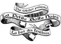 La Petite Boîte noire / La première box gothico-witchy française !  The first french gothico-witchy box !