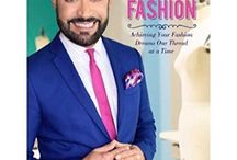 """A Passion for Fashion / """"A Passion for Fashion: Achieving Your Fashion Dreams One Thread at a Time""""--book by Nick Verreos & David Paul"""