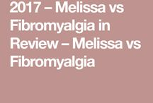 Melissa vs Fibromyalgia / Fighting chronic pain, chronic fatigue and insomnia.
