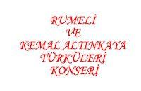 Rumeli ve Kemal Altınkaya Türküleri Konseri