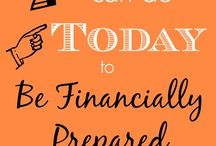 Financial Preparedness / Financial preparedness is more than saving money and getting out of debt. It's about knowing that you can weather and economic storm.
