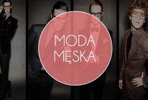 WZORCOWNIA for Men / Mężczyźni też kochają modę, a my dbamy o ich #styl!