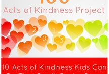 Acts of Kindness / Take responsibility for positivity and hope / by Gretchen Scott