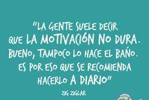 Frases de Motivación / Frases de motivación, inspiración, trabajo, éxito y creatividad.