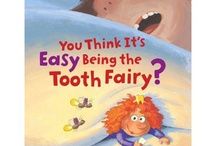 Tooth Fairy / by Cheryl Nelson