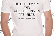 """T-shirt """"Hell is empty and all the devils are here"""" William Shakespeare"""