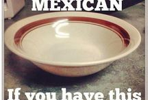 Mexicans Be Like... / You'll get it if you're Mexican / by Ashley Diaz