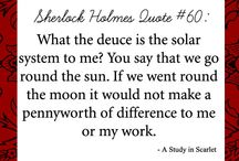 Sherlock Holmes: Quotes I Love! / Quotes from Sir Arthur Conan Doyle's Sherlock Holmes stories that I really, really like.