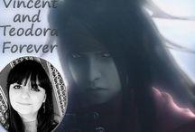 Vincentora / Vincent and Teodora Forever!