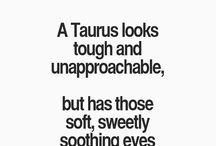 Taurian quotes♡♥
