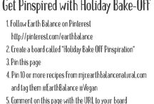 Holiday Bake Off Pinspiration / Featuring Earth Balance Yummy Vegan recipes.