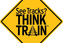 """See Tracks? Think Train! / Information and materials from our public rail safety education campaign, """"See Tracks? Think Train!"""""""