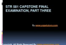 STR 581 Capstone Final Examination Part Three University of Phoenix