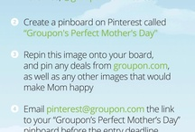 Groupon's Perfect Mother's Day / by Giant Sis