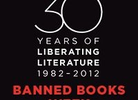 Banned Books / Hundreds of books are either removed or challenged in schools and libraries in the United States every year and many more worldwide.  Celebrate your freedom to read.