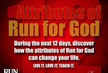 12 Attributes of Run for God / Highlighting the Attributes of Run for God.
