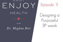 Just Enjoy Health Podcast / Resources and Episodes of the Just Enjoy Health Podcast.