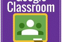 GOOGLE CLASSROOM / GOOGLE APPS FOR EDUCATION