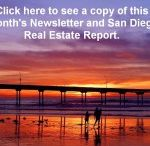 Monthly Newsletter and San Diego Area Real Estate Reports / Monthly San Diego area real estate stats, personal information, games, puzzles and handy information. The full newsletters can be found at: http://sandiegohomes4u.com/blog.