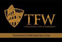 Training For Warriors / All about TFW.  Viva La Familia!!!
