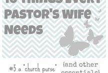 Pastors Wife / by Stephanie Jamison