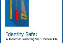 Identity Safety / Tips for keeping your financial identity safe and secure when you are on-line.