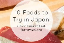 Japan ❤️ Food / Foods to eat in Japan