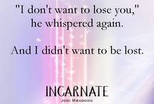 Incarnate trilogy quotes