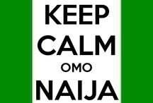 Naija things / Things I Love about Naija.