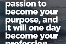Find Your Passion / How to find your passion for an inspiring career only you can do.