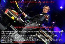 MARCO CASTOLDI in arte MORGAN PLAY SET SHOW (suonato e cantato live e su basi preregistrate)info 3356049904 agenzia MadeinBo