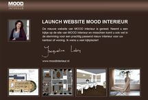 L a u n c h. W e b s i t e / Mood Interieur's new website is ready. Please check it out on www.moodinterieur.nl and may be I can help you with an interior advice.