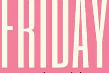Fridays Rule!