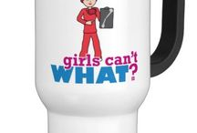 Girls Can't WHAT? X-Ray Technologist / The coolest place for Girl X-Ray Technologists and the famous Girls Can't WHAT? gifts that you can choose from to have and to give.