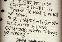 Laura Ingalls Wilder / So inspiring. / by SaraBeth Soetmelk