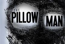 The Pillowman / by Moselle Davis