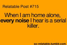 Home alone / Serial killer