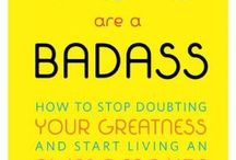 YOU ARE A BADASS vision board / Quotes, insight and motivation from the New York Times Bestselling book YOU ARE A BADASS by Jen Sincero