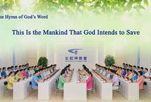 """The Hymn of God's Word """"This Is the Mankind That God Intends to Save""""   The Church of Almighty God"""