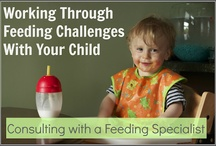 Special Needs-Feeding / Resources for various feeding challenges