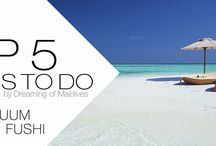 Maldives 5 TOP Things To Do