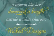 Wicked Designs Teasers / Fun graphics with quotes from my book Wicked Designs, The League of Rogues book 1