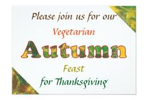 Autumn and Vegetarian Thanksgiving / Find items and ideas for having a vegetarian, and/or vegan Thanksgiving. Also find autumn themed postcards and decor items.