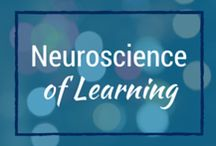 Neuroscience of Learning / Things every teacher, trainer, facilitator, manager, parent, and learner...essentially everyone...needs to know about how the brain learns and remembers.