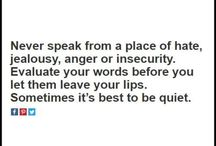 The Love Quotes Jealousy Quotes : Never speak from a place of hate, jealousy, anger or – Life Lesson Quote…
