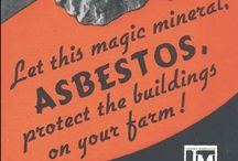 Vintage Asbestos and Advertising / The advertisement of Asbestos before the year 2000.