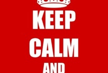 section for Keep Calm / by SGI Karen