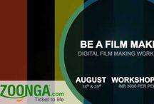 KyaZoonga.com: Buy tickets for Be a Film Maker- Digital Film Making Workshop